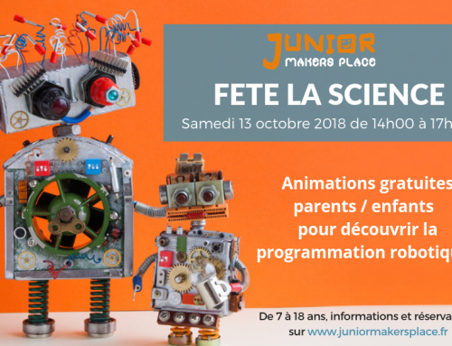 Junior Makers Place fête la science !